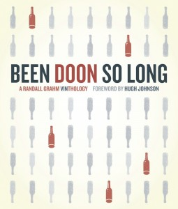 Been Doon So Long, by Randall Grahm, will be released October 9, 2009