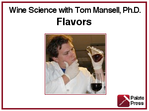 Wine Science 6, Flavors of Wine